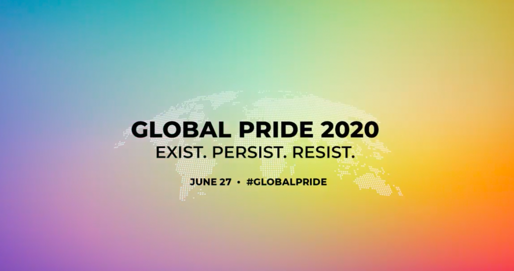 "Image of a banner with the theme of Global Pride 2020 ""Exist. Persist. resist"""